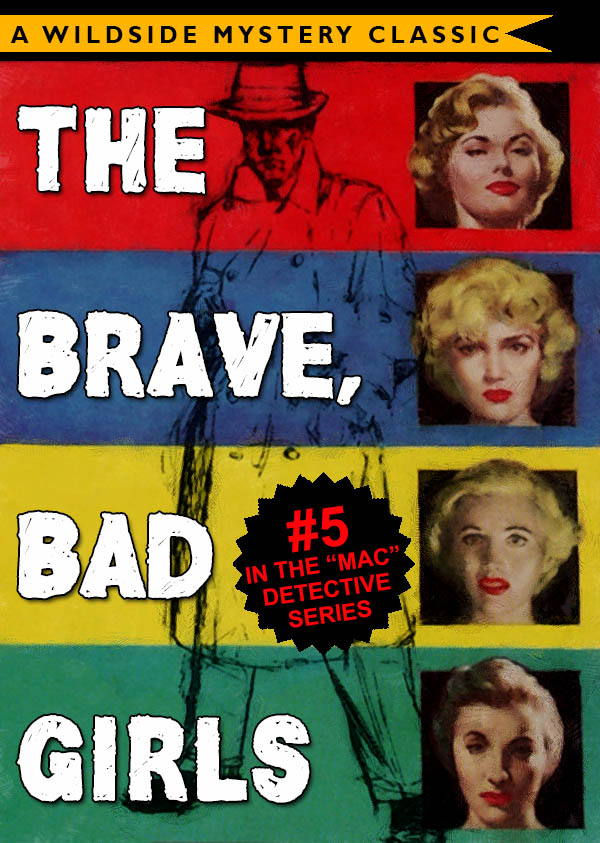 Mac Detective Series 05: The Brave, Bad Girls, Thomas B. Dewey (epub/Kindle/pdf)
