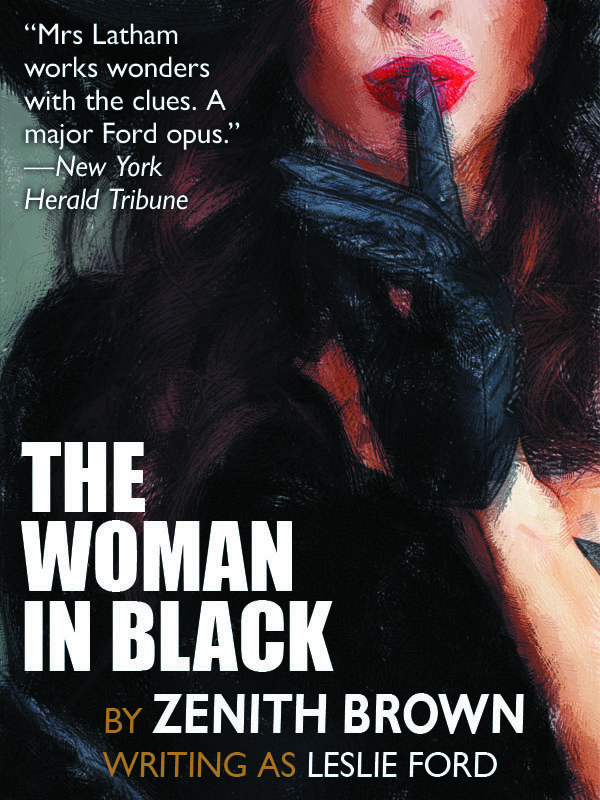 The Woman in Black, by Zenith Brown (writing as Leslie Ford) (epub/Kindle/pdf)