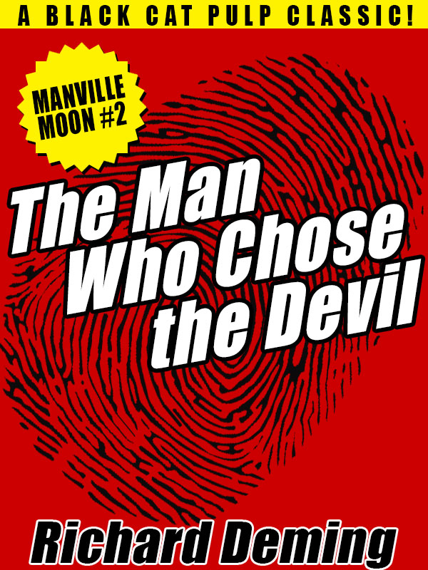The Man Who Chose the Devil (Manville Moon, Detective #2), by Richard Deming (epub/Kindle/pdf)