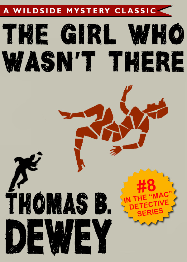 The Girl Who Wasn't There (Mac #8), by Thomas B. Dewey (epub/Kindle/pdf)
