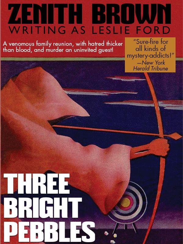 Three Bright Pebbles, by Zenith Brown, Leslie Ford (epub/Kindle/pdf)
