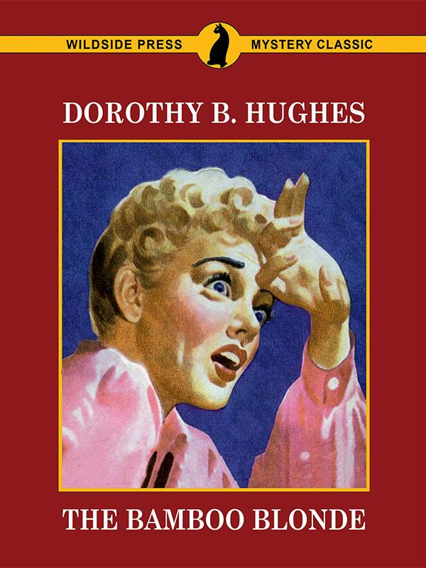 The Bamboo Blonde, by Dorothy B. Hughes (epub/Kindle/pdf)