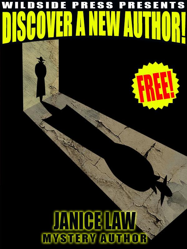 Wildside Press Present Discover a New Author: Janice Law (epub/Kindle/pdf)