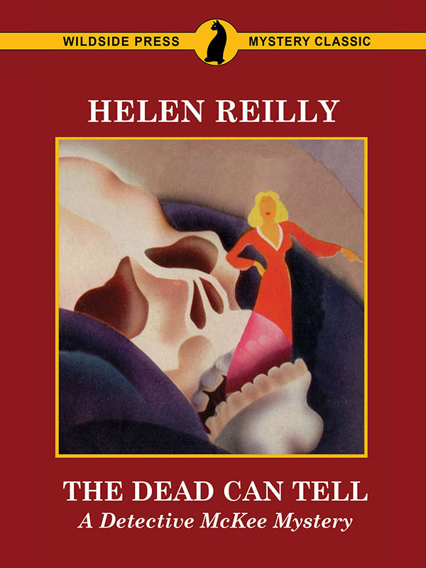 The Dead Can Tell: A Detective McKee Mystery, by Helen Reilly (epub/Kindle/pdf)