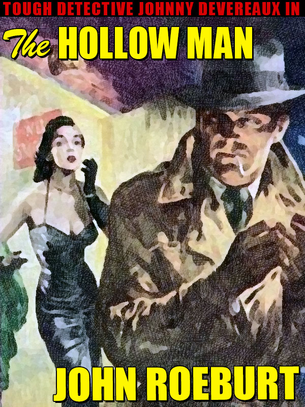 The Hollow Man, by John Roeburt (epub/Kindle/pdf)