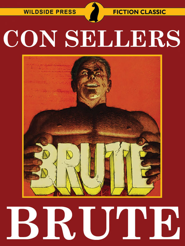 Brute, by Con Sellers (epub/Kindle/pdf)