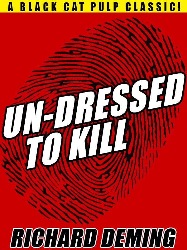 Un-Dressed to Kill, by Richard Deming (epub/Kindle/pdf)