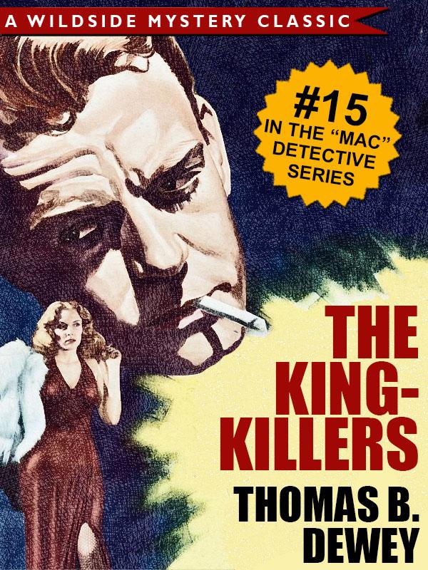 The King-Killers (Mac #15), by Thomas B. Dewey  (epub/Kindle/pdf)