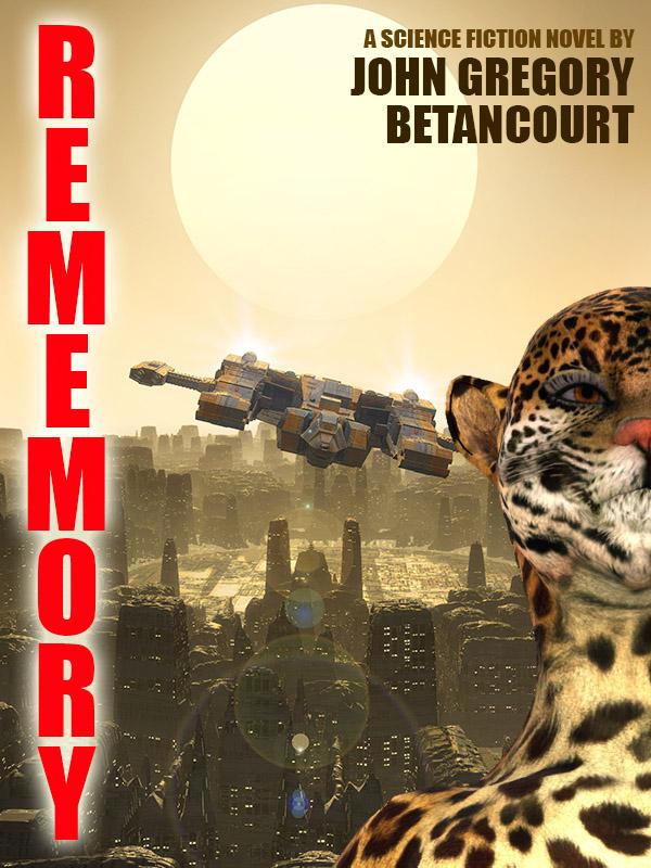 Rememory, by John Gregory Betancourt (epub/Kindle/pdf)