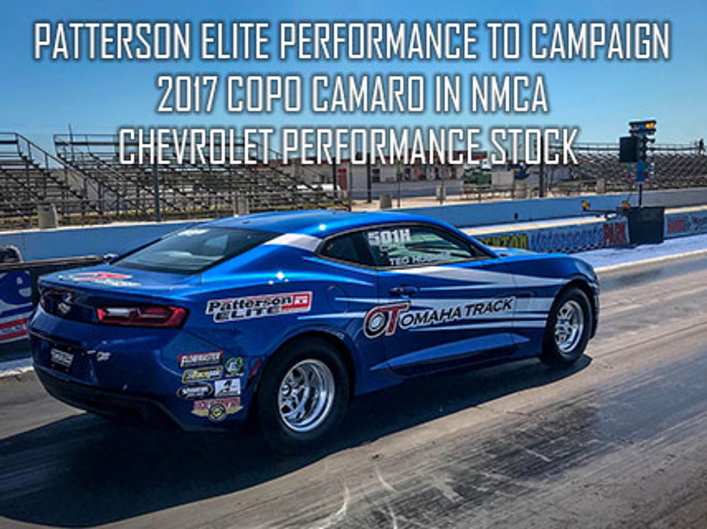 Patterson Elite Performance to Campaign 2017 COPO Camaro in NMCA Chevrolet Performance Stock