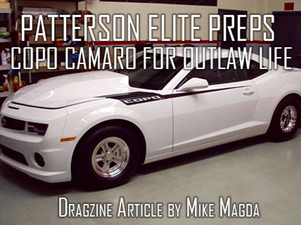 Patterson-Elite Preps COPO Camaro For Outlaw Life