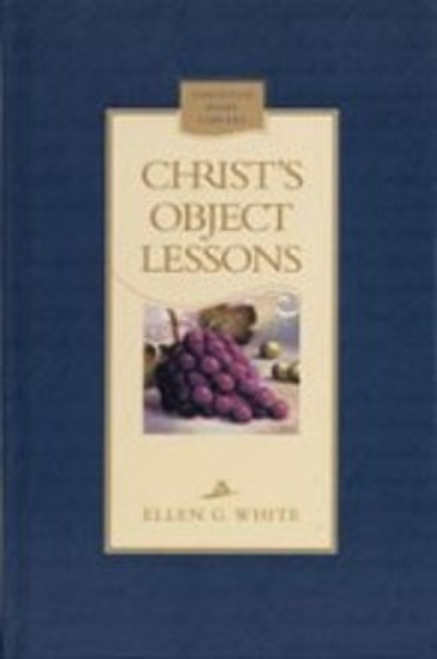 Christ's Object Lessons (HB)