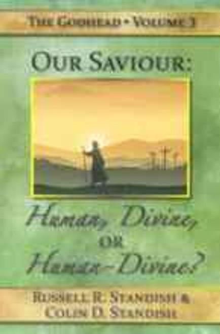 (E-Book) Our Saviour Human or Divine?