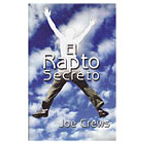 El Rapto Secreto -Secret Rapture