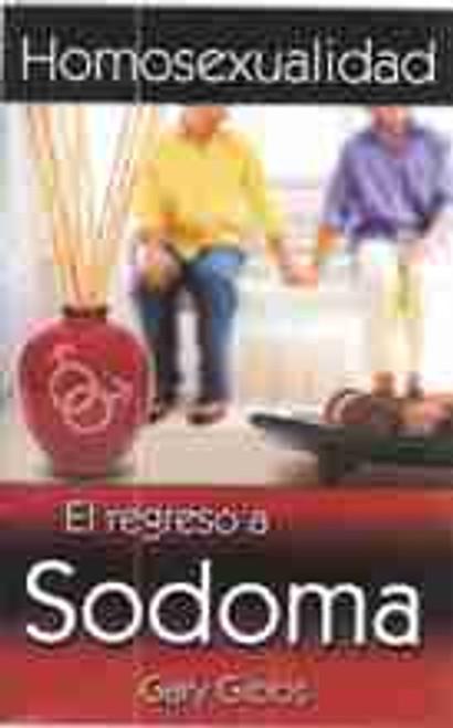 Homosexualidad El regreso A Sodoma -Homosexuality- Return to Sodom