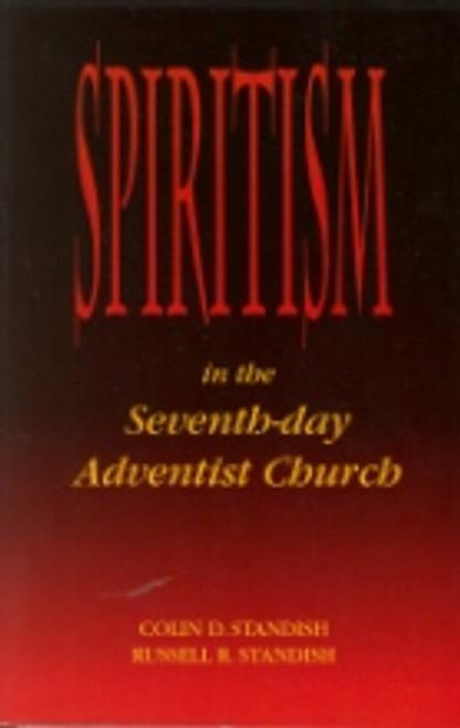 Spiritism In The SDA Church