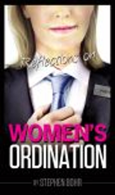 Reflections On Women's Ordination