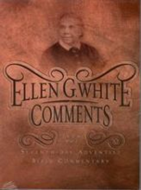 Ellen G White Comments
