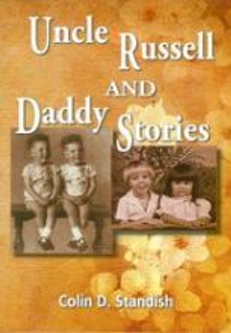 Uncle Russell & Daddy Stories