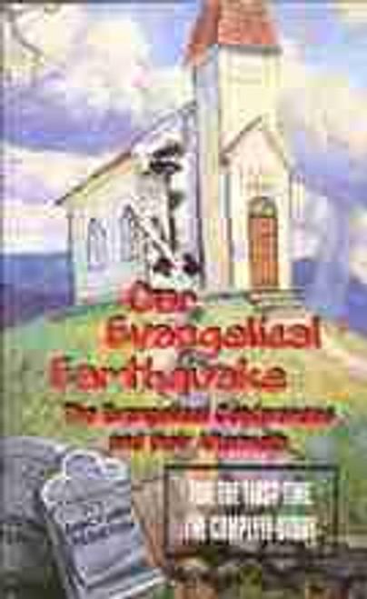 Our Evangelical Earthquake