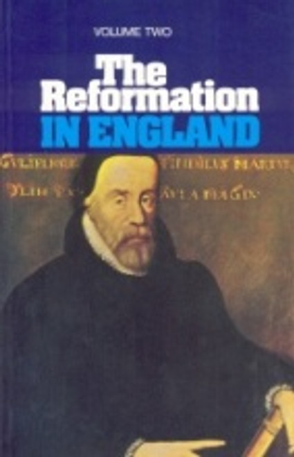 Reformation in England Vol 2