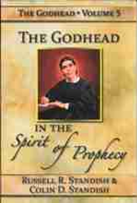 Godhead in the Spirit of Prophecy
