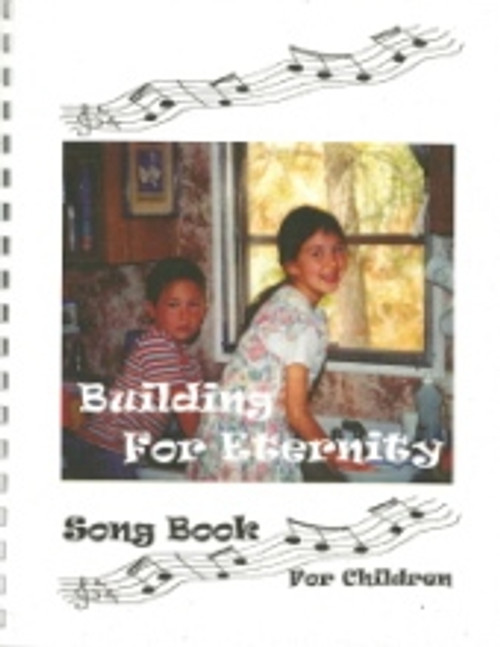 Building for Eternity Song Book