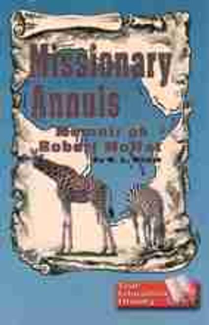 Missionary Annals-Memoir of Robert Moffat