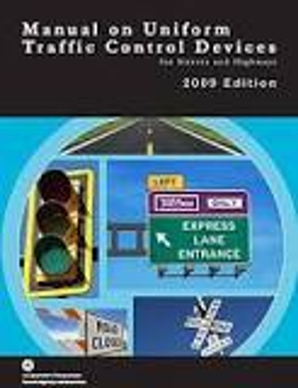 The Manual on Uniform Traffic Control Devices: 2017 Review of Updates