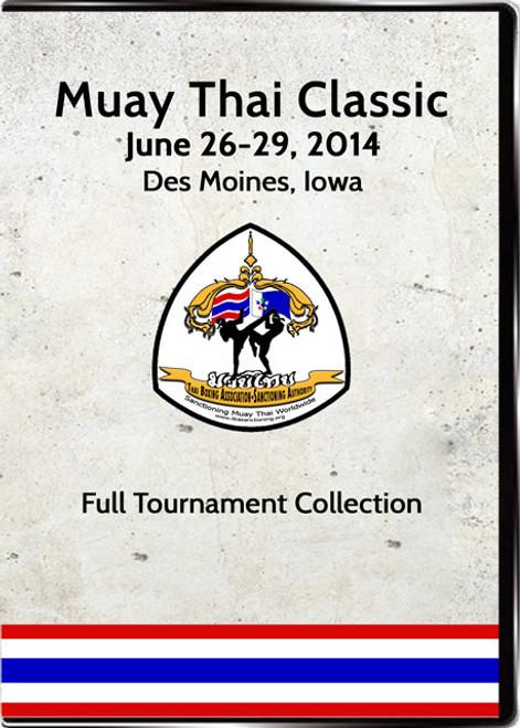 Muay Thai Classic 2014: Full Tournament Set