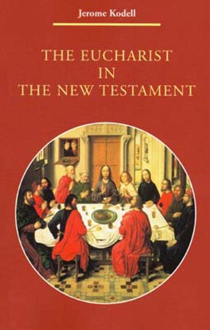 The Eucharist in the New Testament