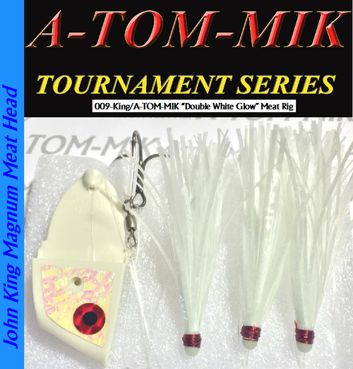 """009-King/A-TOM-MIK """"White Double Glow"""" Meat Rig"""