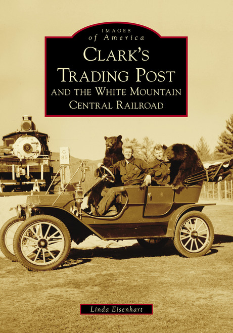 A History of Clark's Trading Post by Linda Eisenhart