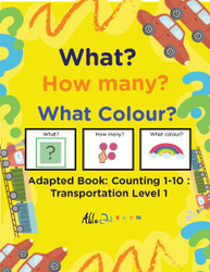 TRANSPORTATION THEMED ADAPTIVE BOOKS - COUNTING 1 - 10 (LV. 1) -19 PAGES