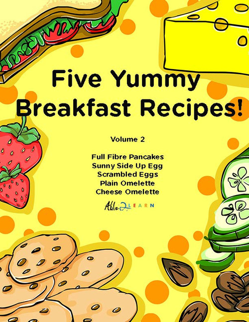 Five Yummy Breakfast Recipes - Volume 2