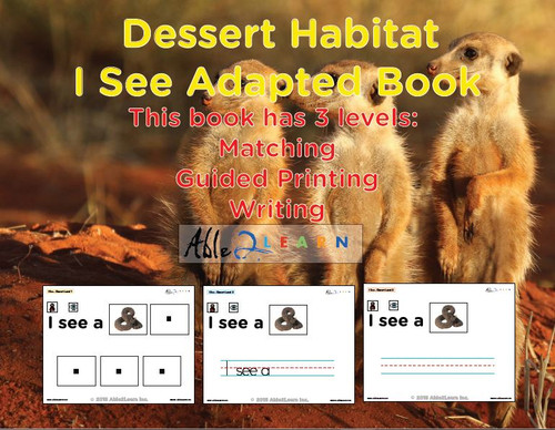 I SEE Desert Habitat Adapted Book:  3 Levels: Matching, Guided Printing, Printing: 84 Pages