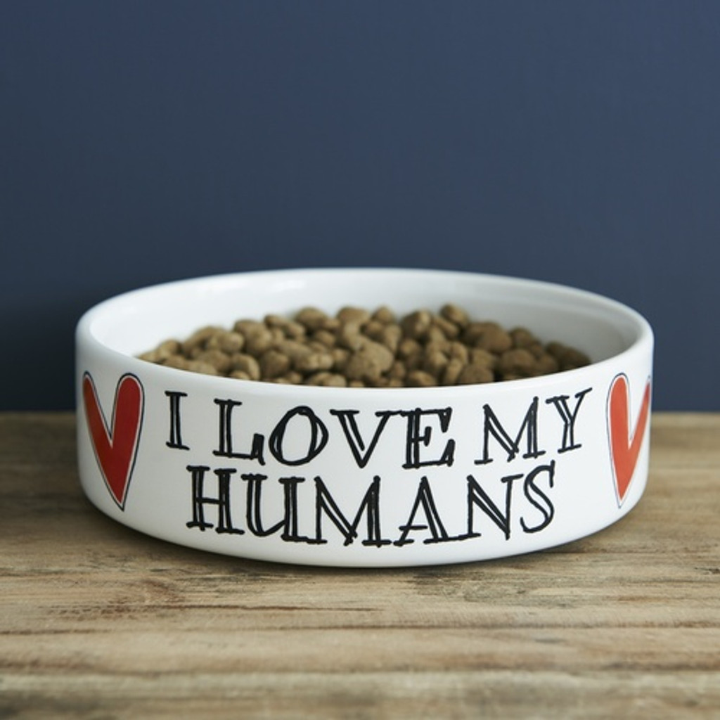 Pottery I Love my Humans Pet Bowl from Sweet William Designs.