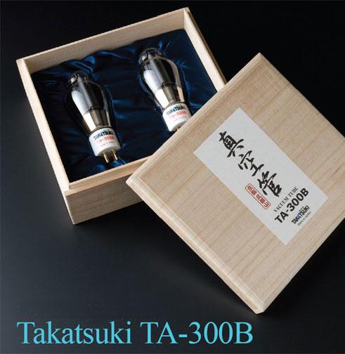 Takatsuki 300B Vacuum Tube World's finest. Now at True Audiophile.