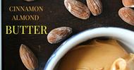 Homemade Cinnamon Almond Butter with Vanilla & Raisins