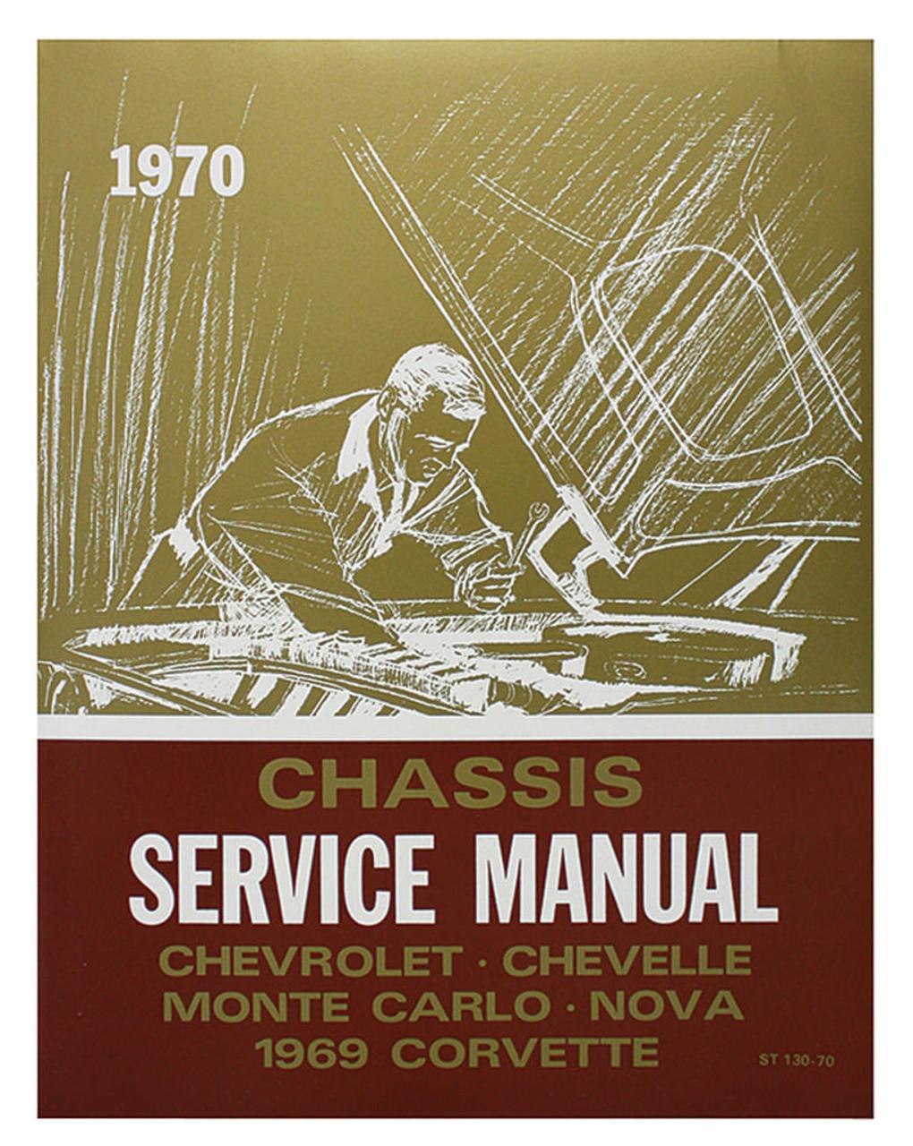 70 Chevy Chevelle Impala Nova Chassis Service Shop Manual