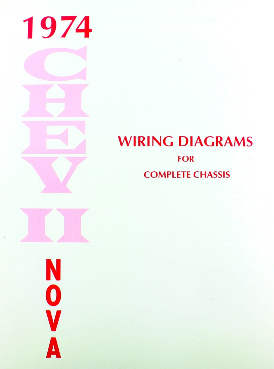 74 chevy chevrolet nova electrical wiring diagram manual 1974 i 5 rh i5chevy com 1965 Chevy Truck Wiring Diagram 65 Chevy C10 Wire Diagram