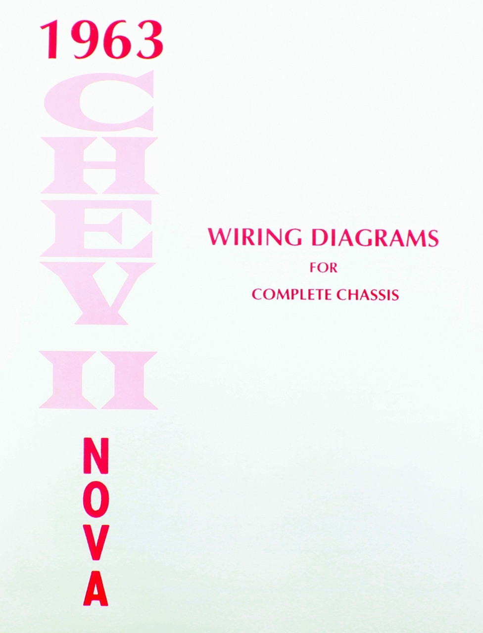 63 1963 CHEVY NOVA ELECTRICAL WIRING DIAGRAM MANUAL - I-5 Classic Chevy