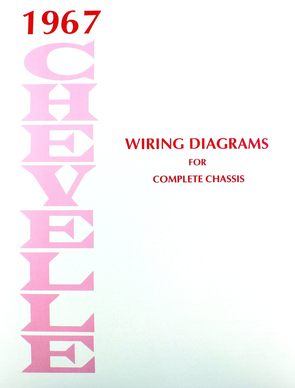 67 1967 Chevelle El Camino Electrical Wiring Diagram Manual I 5 - Repair Wiring Scheme