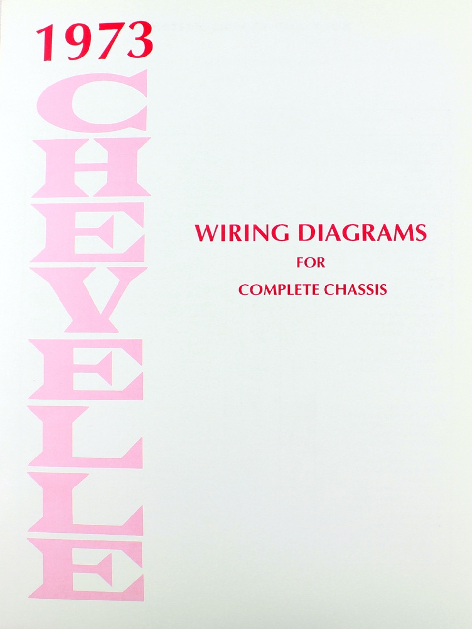 73 Chevelle El Camino Electrical Wiring Diagram Manual