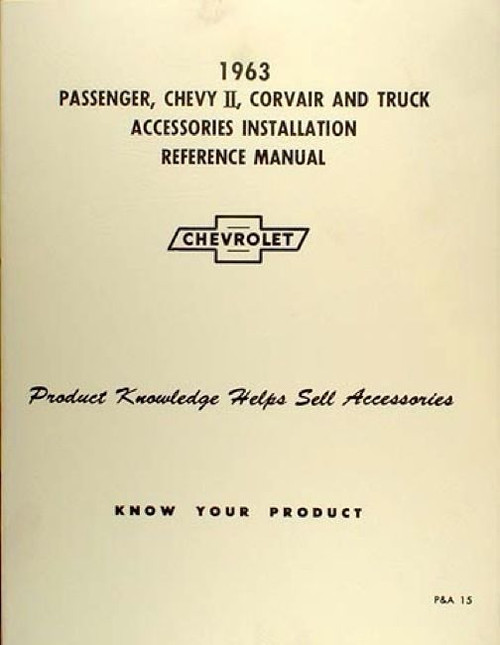 63 1963 CHEVY IMPALA NOVA CORVAIR TRUCK ACCESSORY INSTALLATION MANUAL NEW