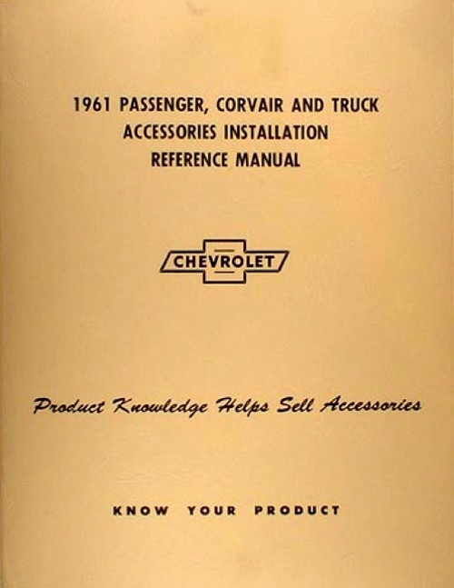 61 CHEVY IMPALA ACCESSORY INSTALLATION MANUAL 1961