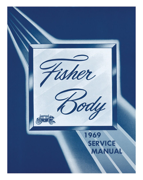 69 CHEVY IMPALA CHEVELLE NOVA CAMARO FISHER BODY SHOP MANUAL 1969