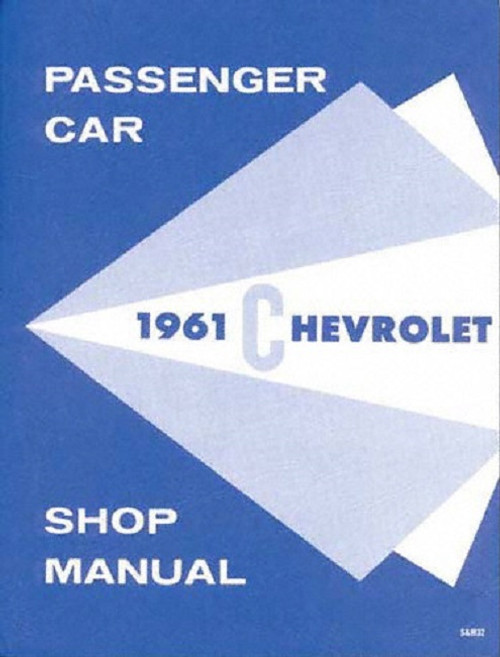 61 1961 chevy impala shop repair manual book i 5 classic chevy rh i5chevy com 2010 chevy impala repair manual free download 2015 Chevy Impala