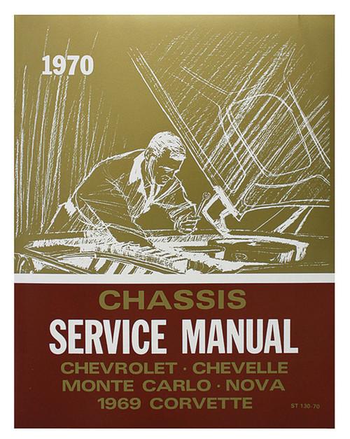 70 CHEVY CHEVELLE IMPALA NOVA CHASSIS SERVICE SHOP MANUAL 1970