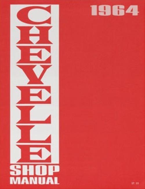 64 1964 CHEVELLE EL CAMINO SHOP SERVICE MANUAL